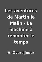 Les aventures de Martin le Malin - La…