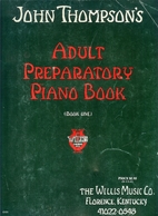 The adult preparatory piano book by John…