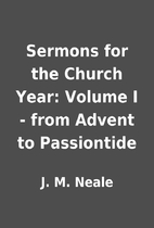 Sermons for the Church Year: Volume I - from…
