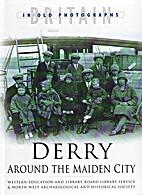 Derry: Around the Maiden City (Britain in…