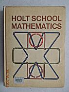 Holt School Math (Book 8) by Eugene D.…