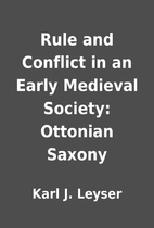 Rule and Conflict in an Early Medieval…