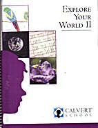 Exploring Your World II by Calvert School