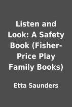 Listen and Look: A Safety Book (Fisher-Price…