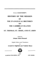C.G.A. Oldendorp's history of the mission of…