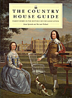 The Country House Guide by Anna Sproule