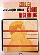 Calles como incendios (Spanish Edition) by…