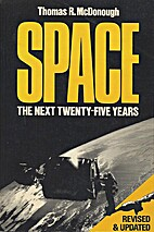 Space: The Next Twenty-Five Years (Wiley…