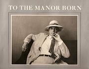 To the Manor Born by Mary Lloyd Estrin