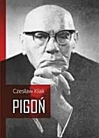 Pigoń by Czesław Kłak