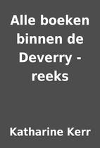 Alle boeken binnen de Deverry -reeks by…