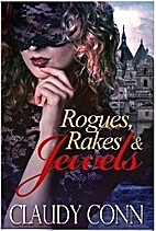 Rogues, Rakes & Jewels by Claudy Conn