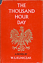 The thousand hour day by W. S. Kuniczak