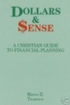 Dollars and Sense: A Christian Guide to…