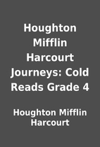 Houghton Mifflin Harcourt Journeys: Cold…