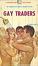 Gay traders by Aaron Thomas