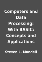 Computers and Data Processing: With BASIC:…