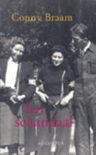 Het schandaal : roman by Conny Braam