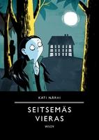 Seitsemäs vieras by Kati Närhi