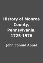 History of Monroe County, Pennsylvania,…
