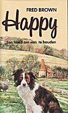 Happy : the life of a working sheepdog by…