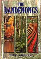The Dandenongs ( Nick Anchen) by Nick Anchen