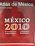 Atlas de Mexico Educacion Primaria Mexico…