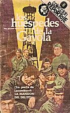 Huéspedes de la Gayola by David García…