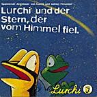 Lurchi und der Stern, der vom Himmel fiel :…