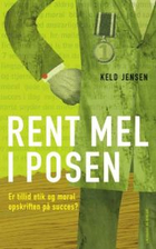 Rent mel i posen by Keld Jensen