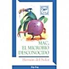 Mac, el microbio desconocido by Hernán Del…
