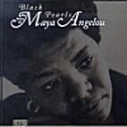 Black Pearls: The Poetry of Maya Angelou by…