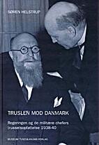 Truslen mod Danmark by Søren Helstrup