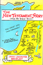 The New Testament Story by Joyce Lankester…