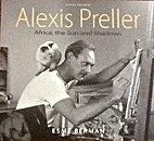 Alexis Preller : Africa, the sun and shadows…