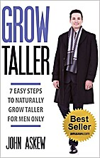 GROW TALLER: 7 EASY Steps to Naturally Grow…