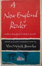 A New England Reader by Van Wyck Brooks