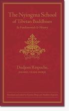 The Nyingma School of Tibetan Buddhism: Its…