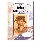 John Burgoyne: British General by Daniel E.…