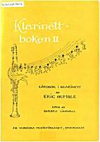 Klarinettboken II by Eric Humble