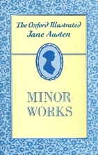 Jane Austen's Minor Works by Jane Austen
