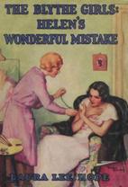 The Blythe Girls: Helen's Wonderful Mistake;…