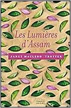 Les lumières d'Assam by Janet Macleod…