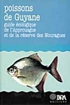 Poissons de Guyane : guide écologique de…