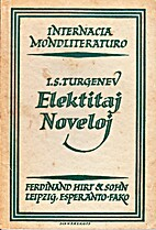 Elektitaj noveloj by I.S. Turgenev