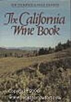 The California wine book by Bob Thompson