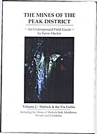 The Mines of the Peak District, Vol 2 by…
