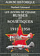 Les avions de chasse russes & sovietiques.…