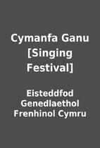 Cymanfa Ganu [Singing Festival] by…