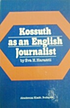 Kossuth as a Journalist in England by…